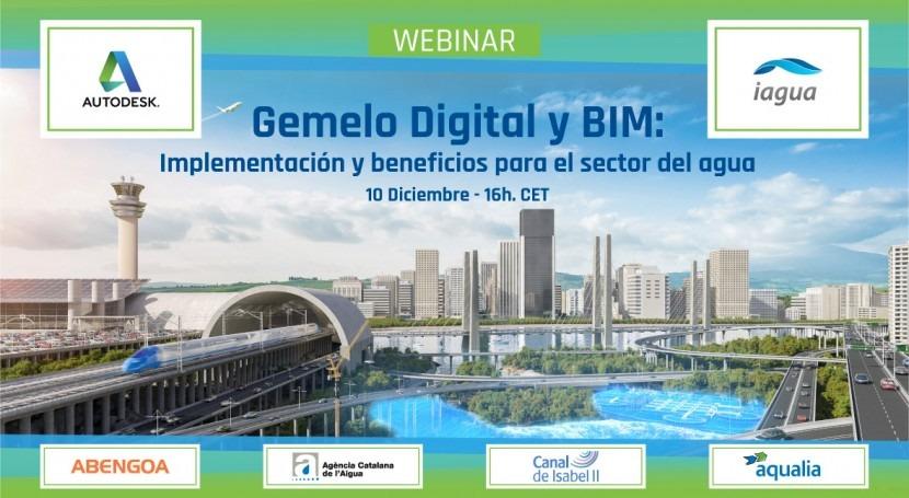 Webinar Autodesk: Gemelo Digital y BIM, implementación y beneficios sector agua