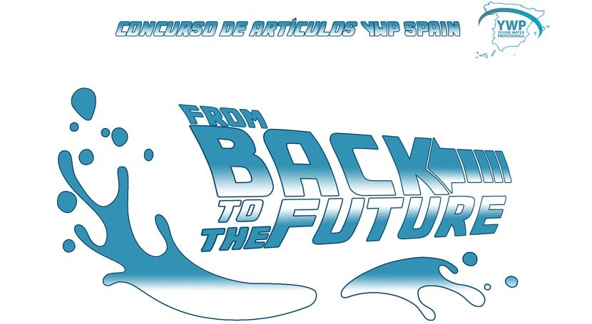 I Concurso Blogs YWP Spain: Agua, from Back to the Future