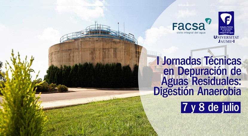 cátedra FACSA-UJI organiza unas jornadas técnicas digestión anaerobia
