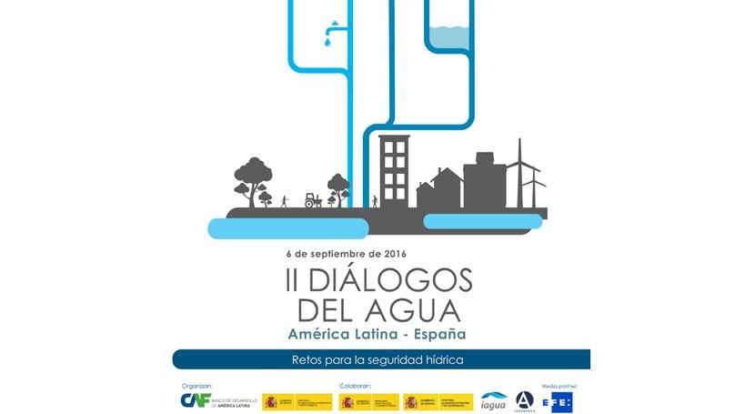 II Diálogos Agua América Latina y España: Retos seguridad hídrica