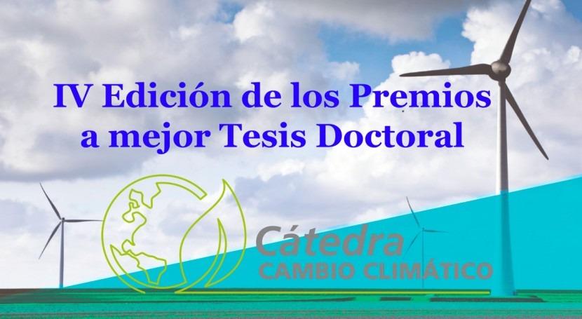 Cátedra Cambio Climático convoca IV Edición Premios mejor Tesis Doctoral