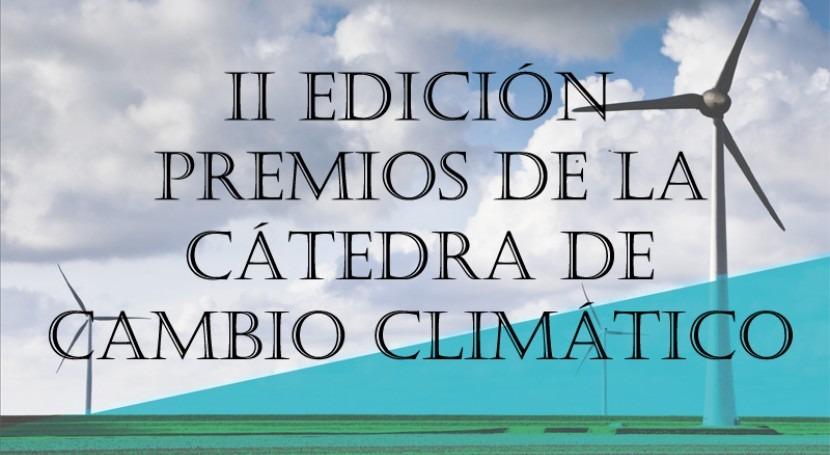 Cátedra Cambio Climático convoca II Edición Premios mejor Tesis Doctoral