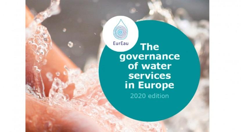 EurEau publica edición 2020 informe gobernanza servicios urbanos agua