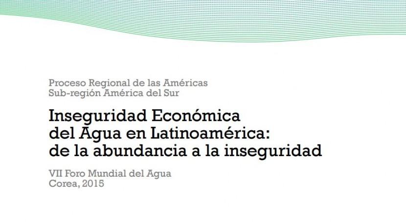 economía Agua Latinoamérica: abundancia inseguridad