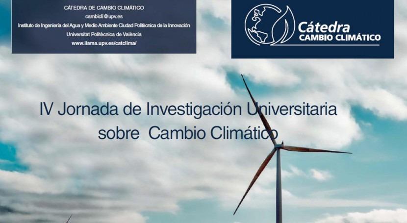 "Adaptación, eje central ""IV Jornada Investigación Universitaria Cambio Climático"""