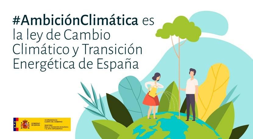 aprobación Ley Cambio Climático y Transición Energética, clave transformar España