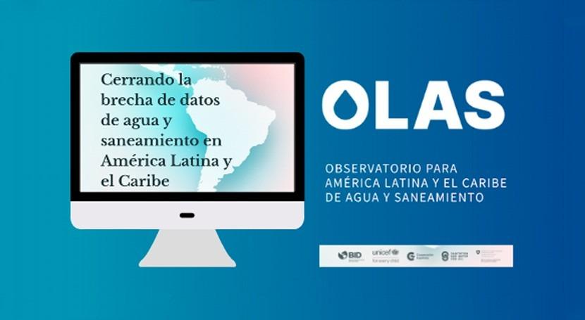Ya está marcha Observatorio América Latina y Caribe Agua y Saneamiento (OLAS)
