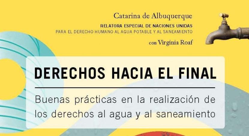 Releyendo Catarina Albuquerque: agua, saneamiento, voluntad política y sector privado