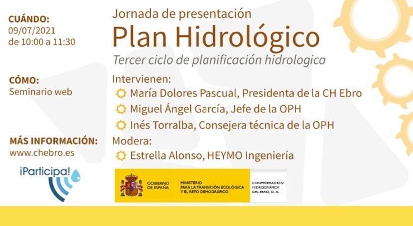 Sesión informativa: novedades Plan Hidrológico Demarcación Ebro horizonte 2027