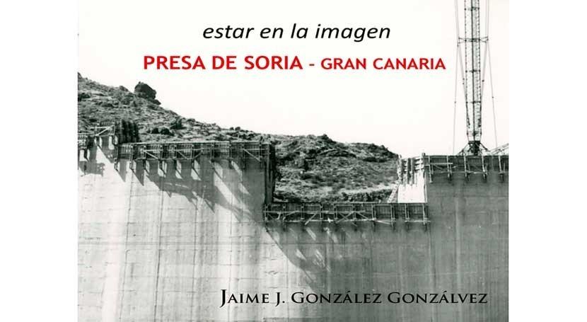 monumentalidad cultural presa bóveda Soria #GranCanaria #Canarias
