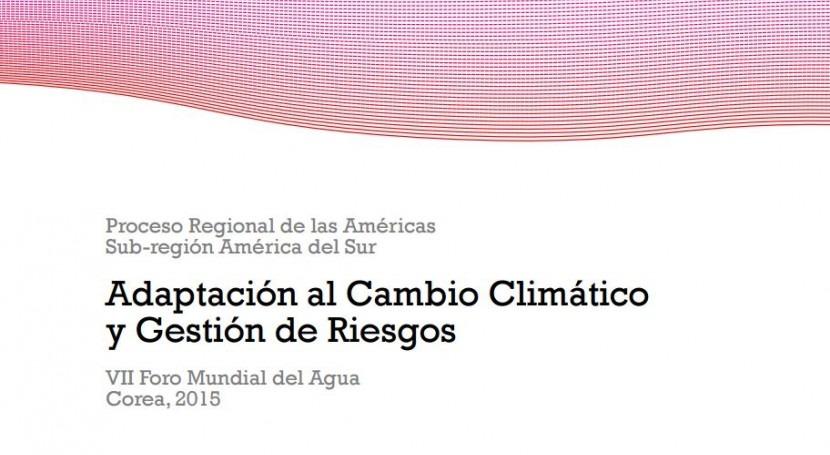 Adaptación al cambio climático y gestión riesgos: Mejorando compromiso América Latina