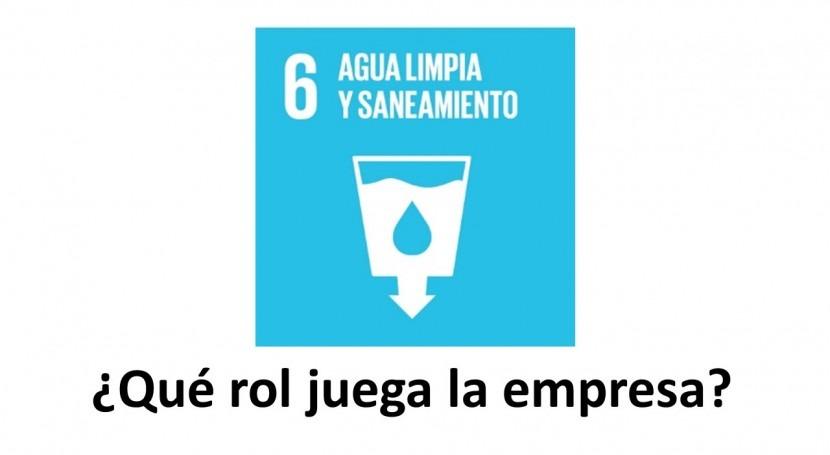 ¿Qué rol juega empresa agua y saneamiento Agenda 2030?