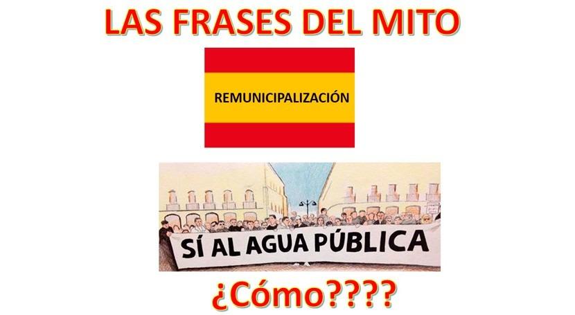 """""""Remunicipalización como bandera"""", frases mito desmontadas"""