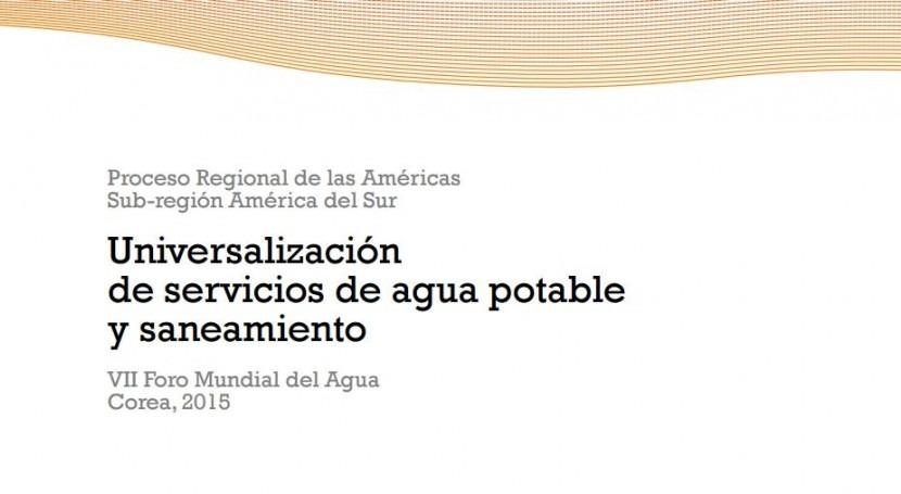 Acceso universal al agua y saneamiento: 9 países América Sur, examen