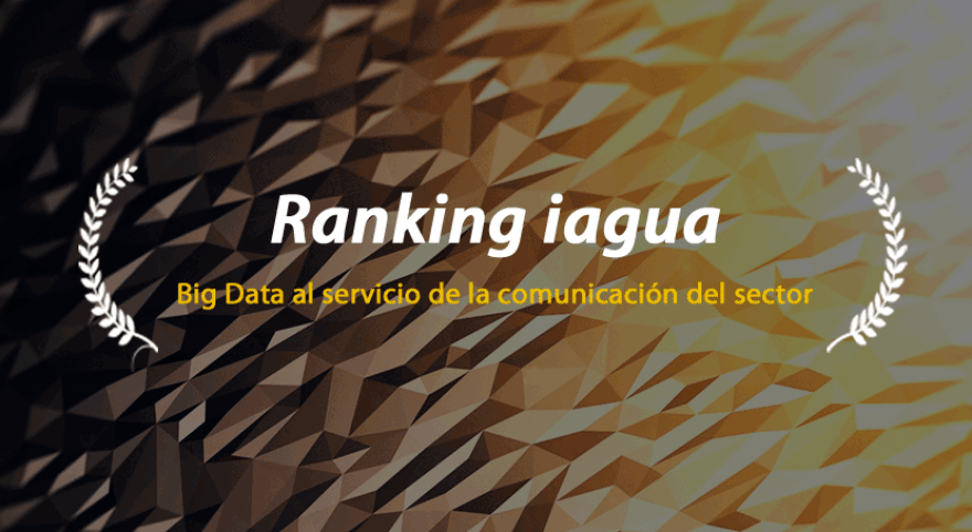 Ranking iAgua: Big Data al servicio de la comunicación del sector